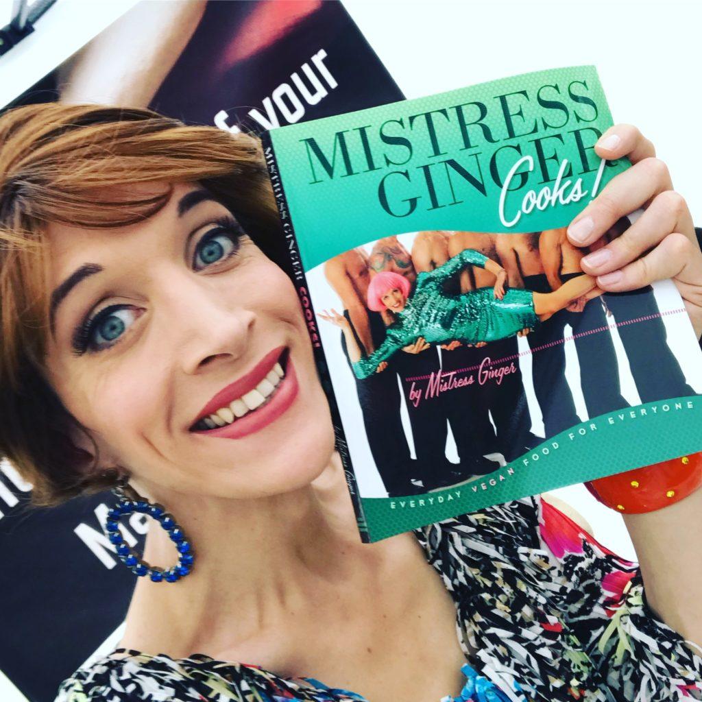 Cabaret diva and vegan cookbook author Mistress Ginger.